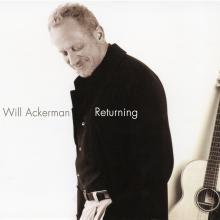 Will Ackerman <> RETURNING: Pieces for Guitar 1970-2004 180g Vinyl